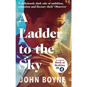 A Ladder to the Sky: John Boyne