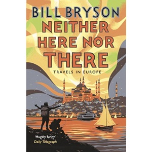 Neither Here, Nor There: Travels in Europe (Bryson, 11)