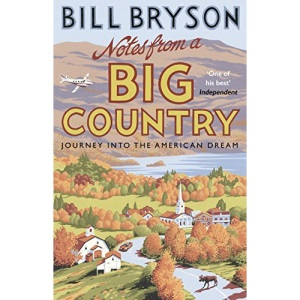 Notes From A Big Country: Journey into the American Dream (Bryson, 7)