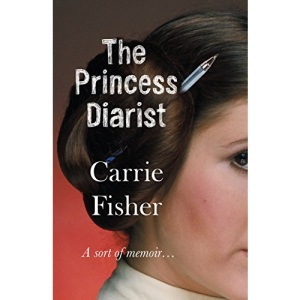 The Princess Diarist: Carrie Fisher