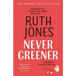 Never Greener: The number one bestselling novel from the co-creator of GAVIN & STACEY