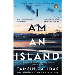 I Am An Island: The Sunday Times bestselling memoir of one woman's search for belonging