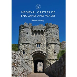 Medieval Castles of England and Wales: 837 (Shire Library)