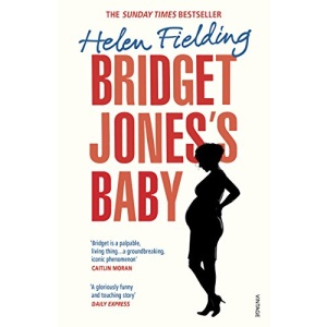 Bridget Jones's Baby: The Diaries (Bridget Jones's Diary, 3)