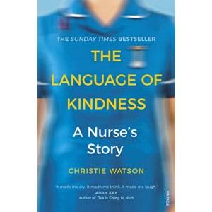 The Language of Kindness: A Nurse's Story