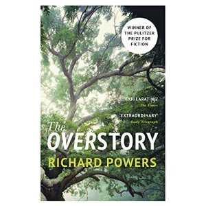 The Overstory: Winner of the Pulitzer Prize for Fiction