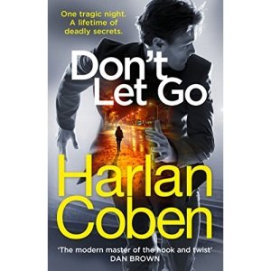Don't Let Go: from the #1 bestselling creator of the hit Netflix series The Stranger