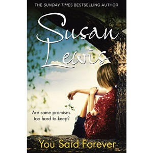 You Said Forever: Lewis Susan (The No Child of Mine Trilogy)