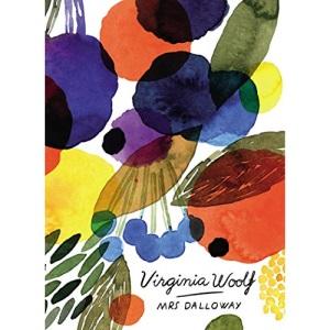 Mrs Dalloway (Vintage Classics Woolf Series): Virginia Woolf