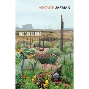 Modern Nature: Journals, 1989 – 1990 (The Journals of Derek Jarman)