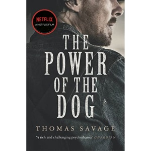 The Power of the Dog: SOON TO BE A NETFLIX FILM STARRING BENEDICT CUMBERBATCH