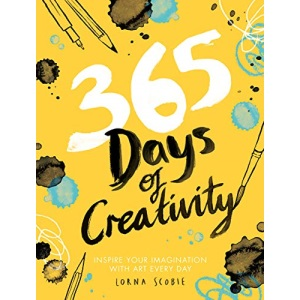 365 Days of Creativity: Inspire your imagination with art every day (Adult Art Activity and Colouring Book)