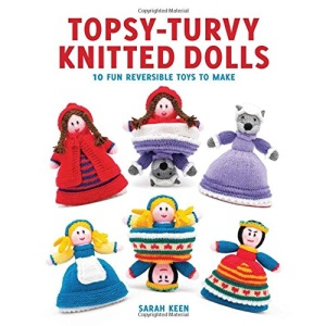 Topsy-Turvy Knitted Doll: 10 Fun Reversible Toys to Make
