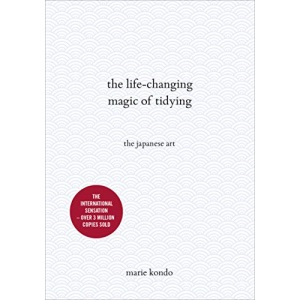 The Life-Changing Magic of Tidying: The Japanese Art