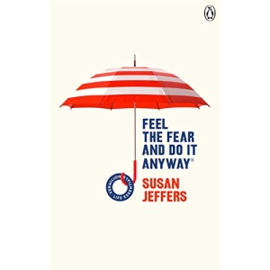 Feel The Fear And Do It Anyway: (Vermilion Life Essentials)