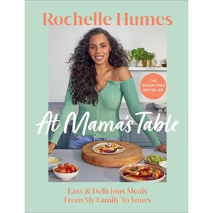 At Mama's Table: Easy & Delicious Meals From My Family To Yours