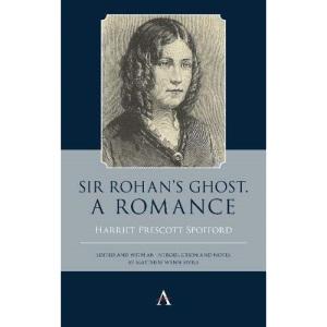 Sir Rohan's Ghost. A Romance (Anthem Studies ...