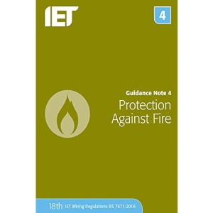 Guidance Note 4: Protection Against Fire (Electrical Regulations)