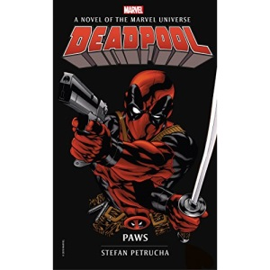 Marvel novels - Deadpool: Paws: 4