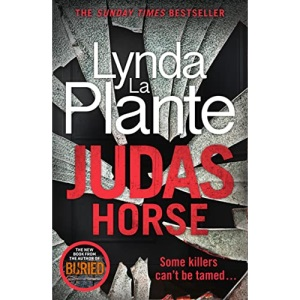 Judas Horse: The instant Sunday Times bestselling crime thriller