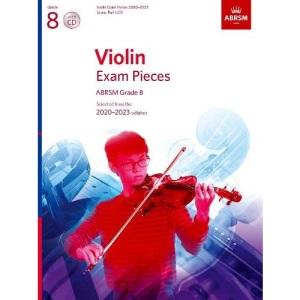 Violin Exam Pieces 2020-2023, ABRSM Grade 8, Score, Part & CD: Selected from the 2020-2023 syllabus (ABRSM Exam Pieces)