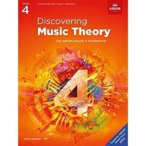 Discovering Music Theory, The ABRSM Grade 4 Workbook (Theory workbooks (ABRSM))
