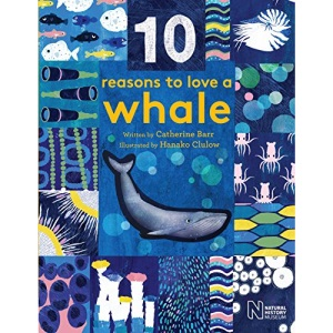 10 Reasons to Love a... Whale