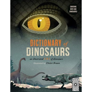 Dictionary of Dinosaurs: an illustrated A to Z of every dinosaur ever discovered: 1
