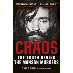 Chaos: The Truth Behind the Manson Murders