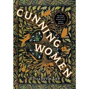 Cunning Women: A feminist tale of forbidden love after the witch trials