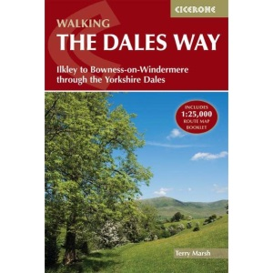 Walking the Dales Way: Ilkley to Bowness-on-Windermere through the Yorkshire Dales