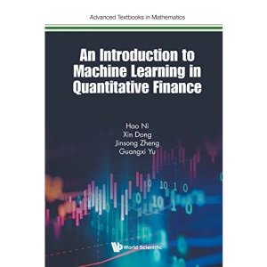 An Introduction to Machine Learning and Quantitative Finance: 0 (Advanced Textbooks In Mathematics)
