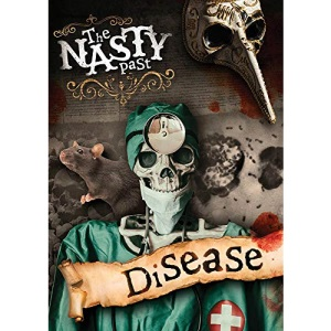 Disease! (The Nasty Past)
