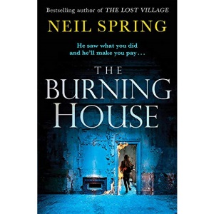 The Burning House: A Gripping And Terrifying Thriller, Based on a True Story!