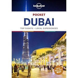 Lonely Planet Pocket Dubai: top sights, local experiences (Travel Guide)