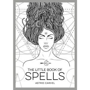 The Little Book of Spells - An Introduction to White Witchcraft