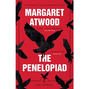 The Penelopiad: Margaret Atwood (Canons)