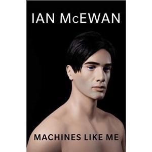 Machines Like Me: and people like you