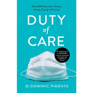Duty of Care: 'This is the book everyone should read about COVID-19' Kate Mosse