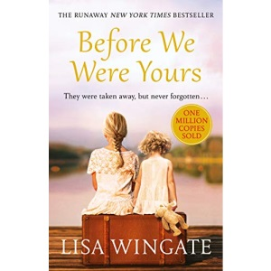 Before We Were Yours: a heartbreaking read based on a real-life story