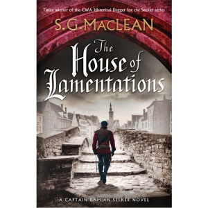 The House of Lamentations: the nailbiting final historical thriller in the award-winning Seeker series