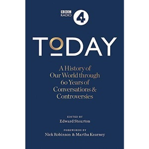 Today: A History of our World through 60 years of Conversations & Controversies