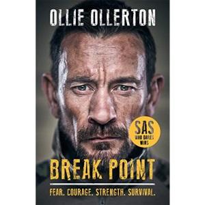 Break Point: SAS: Who Dares Wins: SAS: Who Dares Wins Host's Incredible True Story