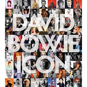 David Bowie: Icon - The Definitive Photographic Collection