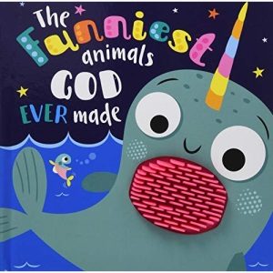 The Funniest Animals God Ever Made (Board Book) - Fun Touch and Feel Sections, Perfect Gift for a Christening, Baptism, New Baby and More