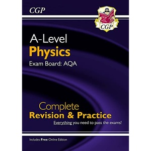 A-Level Physics: AQA Year 1 & 2 Complete Revision & Practice with Online Edition: perfect for catch-up and the 2022 and 2023 exams (CGP A-Level Physics)