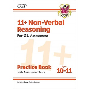 11+ GL Non-Verbal Reasoning Practice Book & Assessment Tests - Ages 10-11 (with Online Edition): for the 2022 tests (CGP 11+ GL)