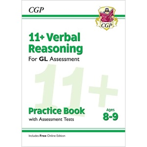 11+ GL Verbal Reasoning Practice Book & Assessment Tests - Ages 8-9 (with Online Edition): perfect preparation for the eleven plus (CGP 11+ GL)