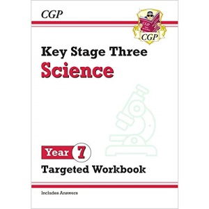 KS3 Science Year 7 Targeted Workbook (with answers): perfect for catch-up and learning at home (CGP KS3 Science)