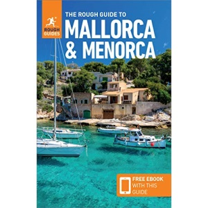 The Rough Guide to Mallorca & Menorca (Travel Guide with Free eBook) (Rough Guides)